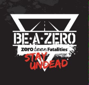 teen drivers, zero fatalities, don't drive distracted, don't drink and drive